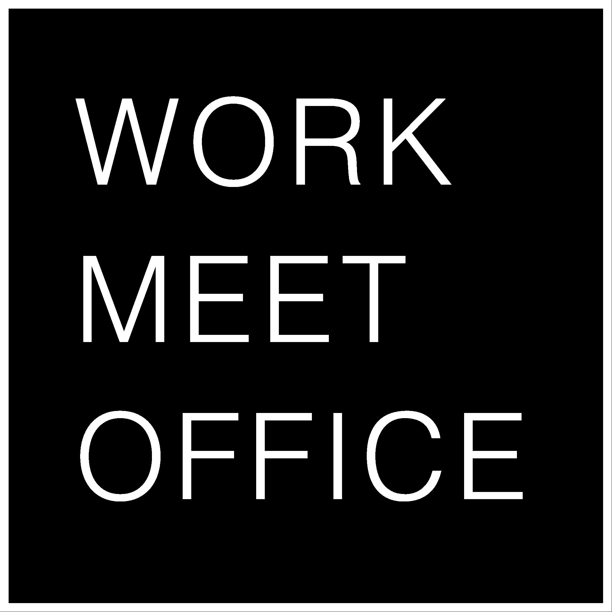 WORK, MEET, OFFICE